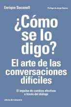 como-se-lo-digo-el-arte-de-las-conversaciones-dificiles