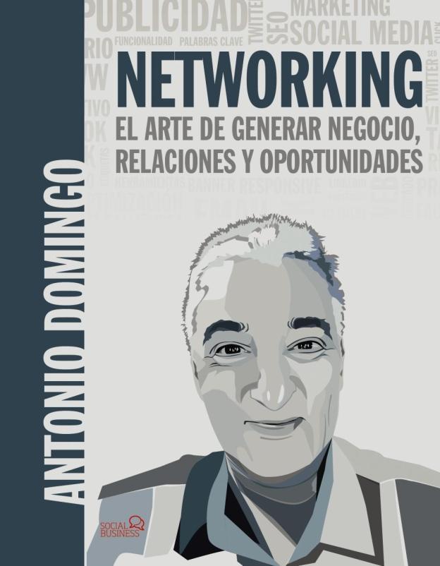 Networking: El arte de generar negocio, relaciones y oportunidades